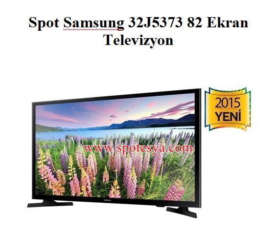 Spot Samsung 32J5373 82 Ekran Televizyon
