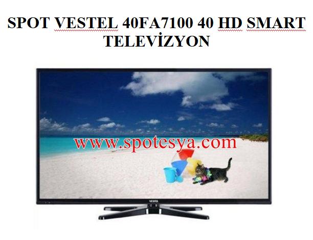 SPOT VESTEL 40FA7100 40 HD SMART TELEVİZYON