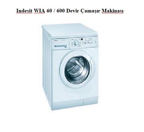 İndesit WIA 60 600 Devir Çamaşır Makinası